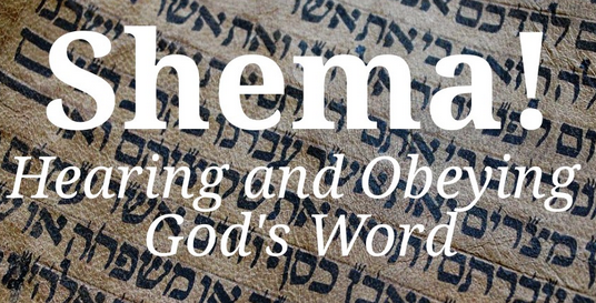 Picture of Shema: Hearing and Obeying what God Says